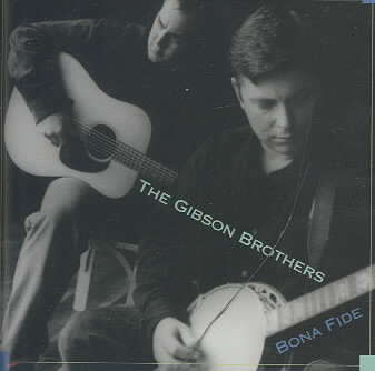 BONA FIDE BY GIBSON BROTHERS (CD)
