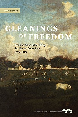 Gleanings of Freedom By Grivno, Max